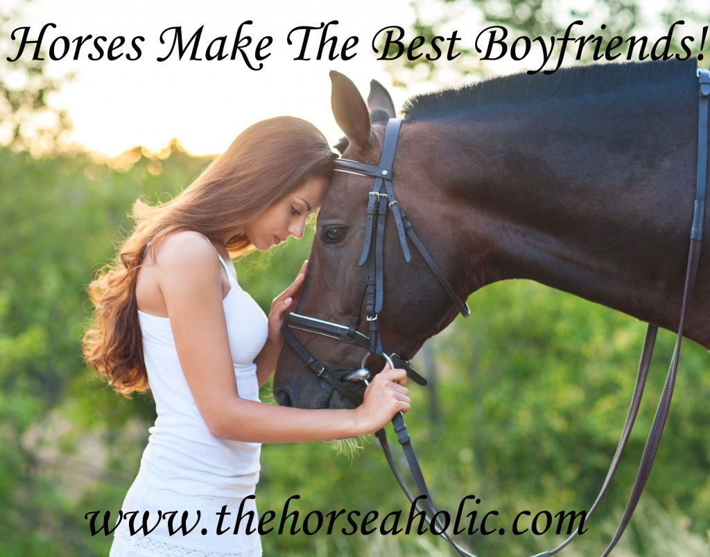 horses make the best boyfriends